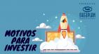 mOTIVOS PARA INVESTIR